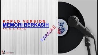 Gambar cover MEMORI BERKASIH - KOPLO (Karaoke Version)