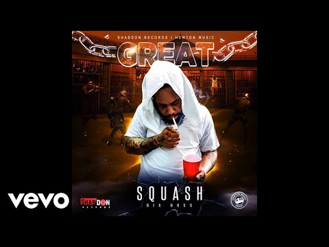 Squash - Great (Official Audio)