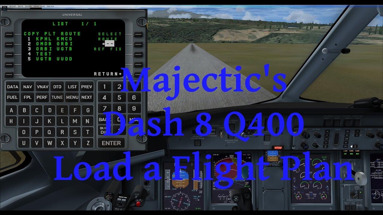 MJC Dash 8 Q400 - Loading a Flight Plan