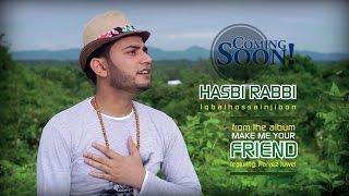 Iqbal Hossain Jibon | Hasbi Rabbi - Official Promo Video