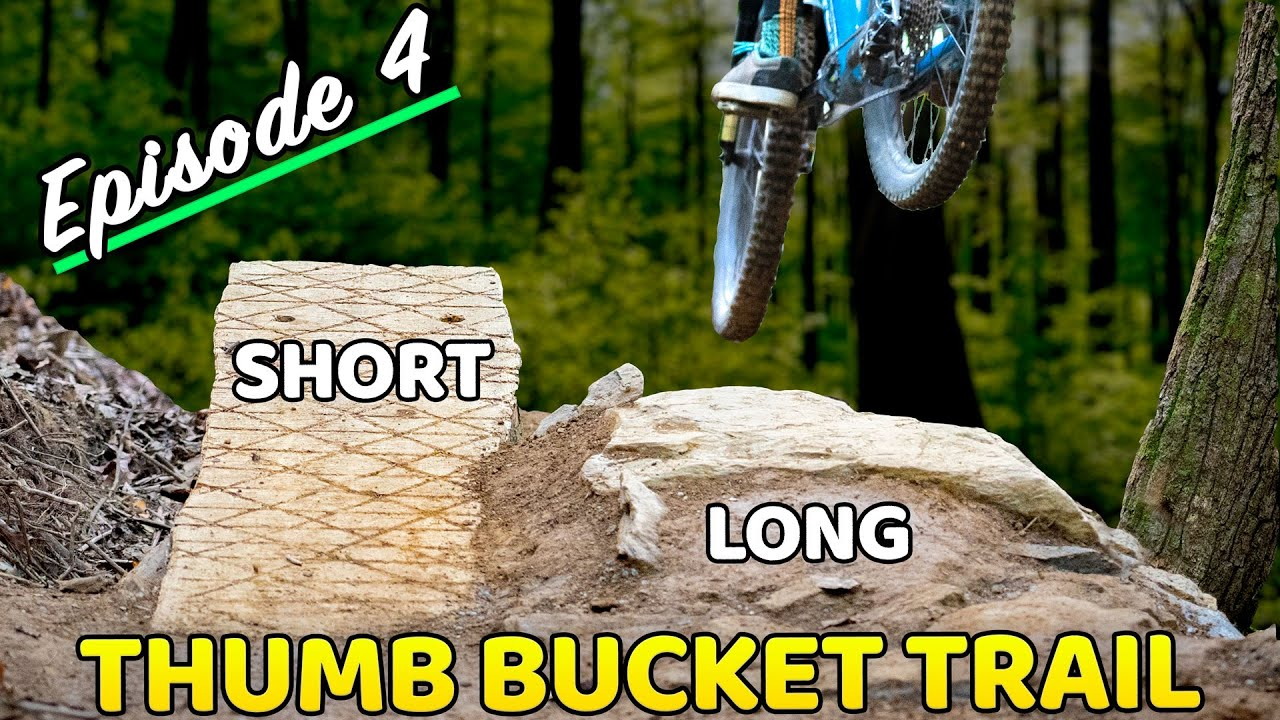 Building Thumb Bucket Ep 4 (Wood and Rock Jumps!)