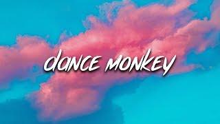 Tones and I - Dance Monkey (Lyrics / Lyric Video)