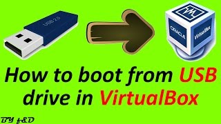Boot from USB in virtualbox