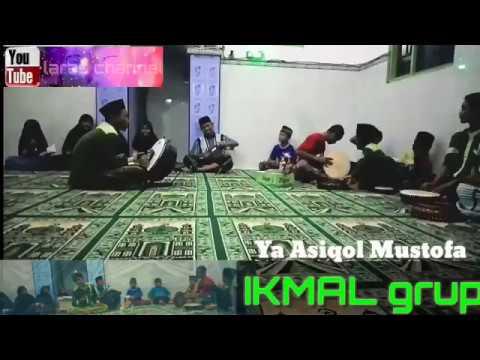 Sholawat - Ya 'Asyiqol Musthofa - IKMAL grup