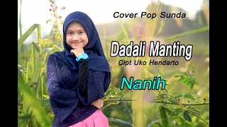 Download DADALI MANTING (Darso) - Nanih # Pop Sunda Cover