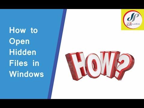 How to open hidden files in windows