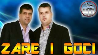 Zare I Goci 2013 - Ne zbog toga NOVO