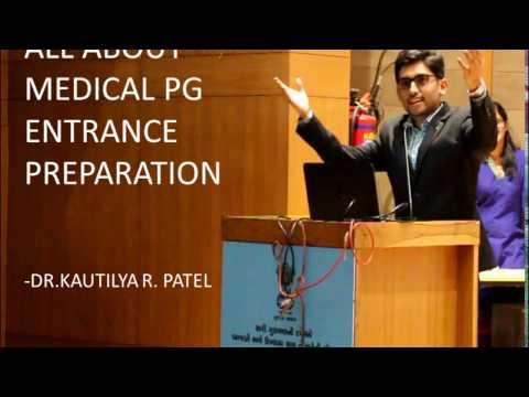 DR.KAUTILYA PATEL-Pg Entrance Preparation Tips
