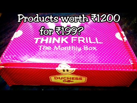 Rs.199 Think Frill Box 2017| Unboxing | Review |Duchess Coffer Box | *giveaway open*