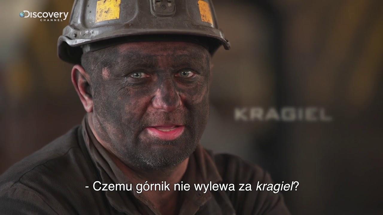 Górnicy PL | Śląsko godka: Kragiel | Discovery Channel