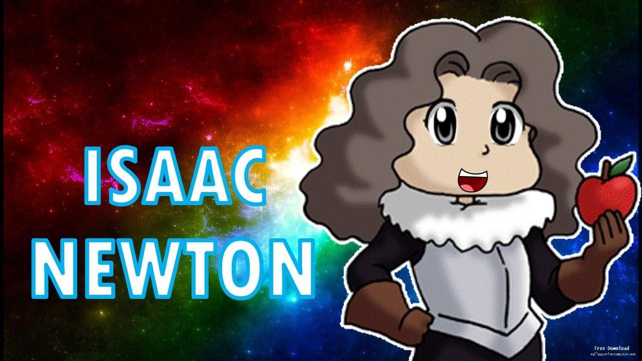 Isaac Newton Biografia Para Niños Youtube