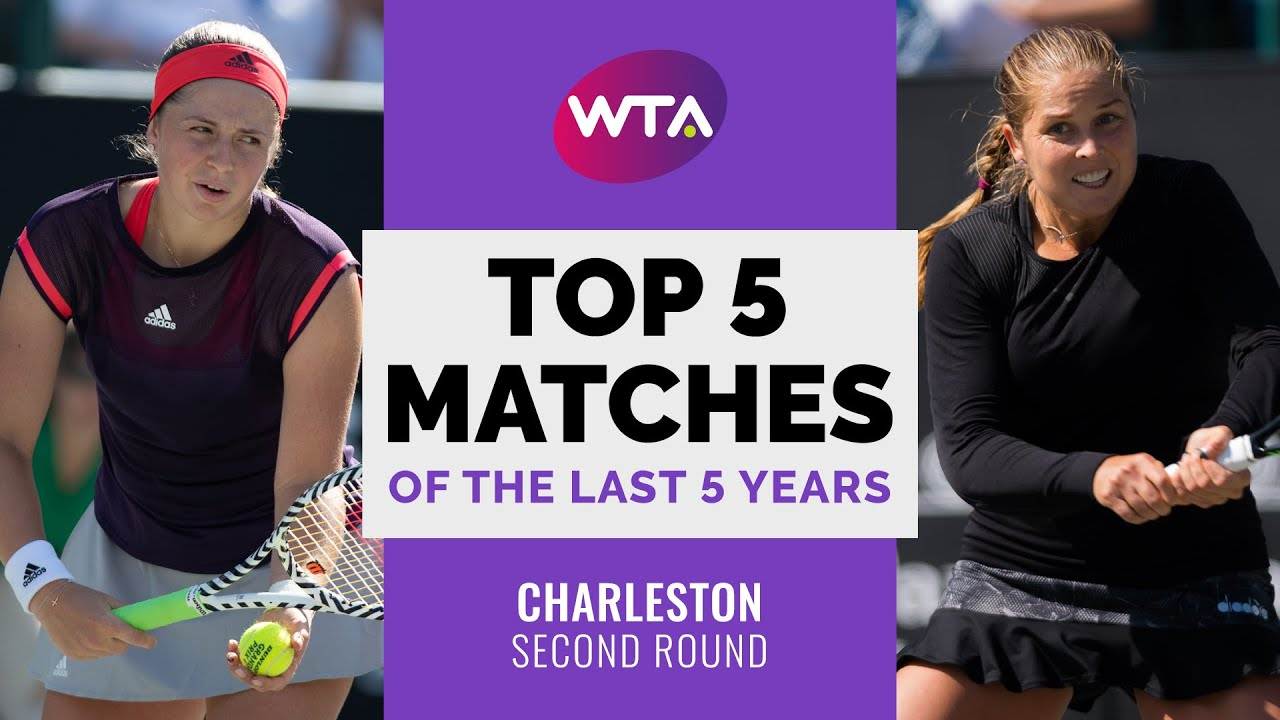 Charleston   Top 5 Second Round Matches of the Last 5 Years