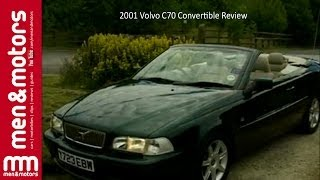 2001 Volvo C70 Convertible Review