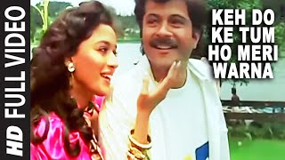 'Keh Do Ke Tum Ho Meri Warna (Jeena Nahi)'  - Tezaab | Anil Kapoor, Madhuri