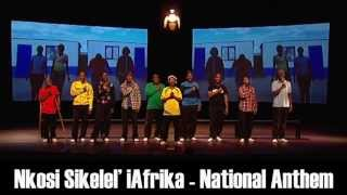 National Anthem South Africa - Nkosi Sikelel