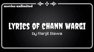 Chann Wargi Lyrical Song by Ranjit Bawa