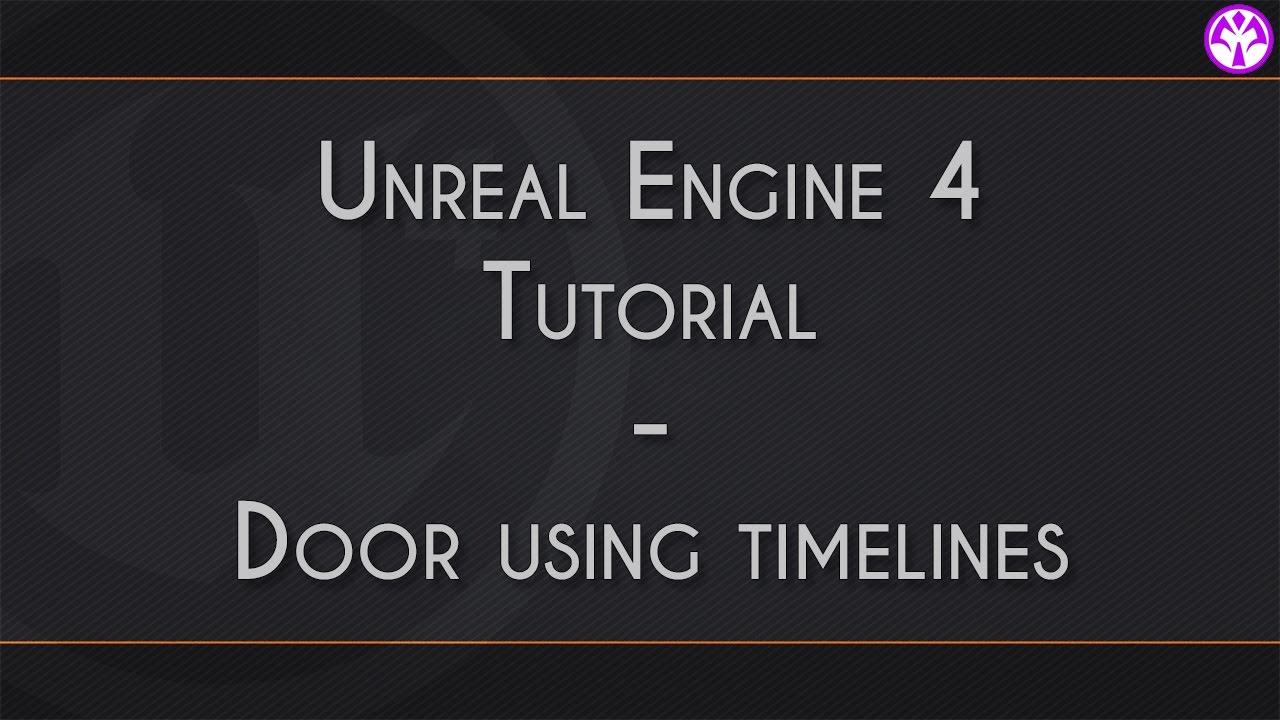 Unreal engine 4 door blueprint timelines youtube unreal engine 4 door blueprint timelines malvernweather Gallery