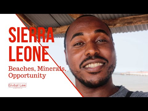 The Law Presents Exciting Opportunities for Sierra Leone