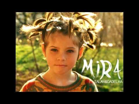 Talma & Gadelha - Mira (Full Album)