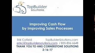 Improving Cash Flow by Improving Sales Processes Webinar 2-16-17