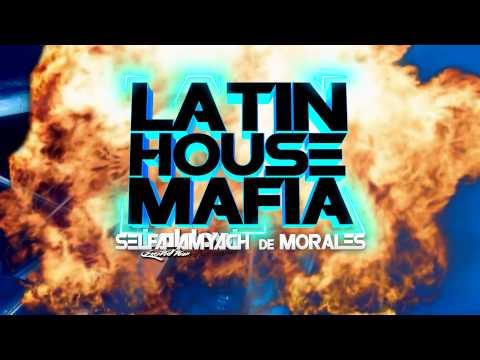 LATIN HOUSE MAFIA