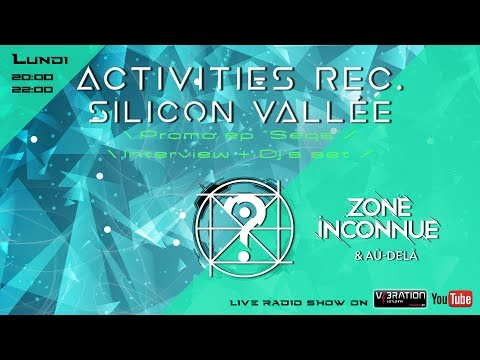 Activities Records -- Silicon Vallée_Interview + promo new ep Seqs /|\ Live Radio Show