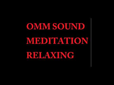 OMM Sound meditation Relaxing