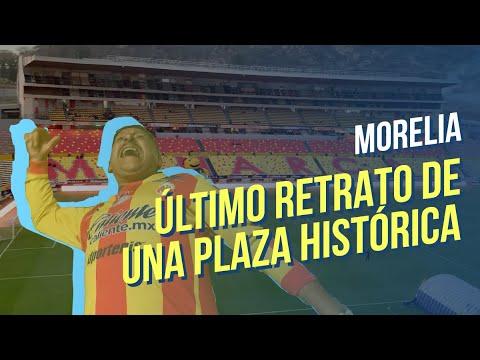 Monarcas Morelia a Mazatlán: Fui a uno de sus últimos partidos en el Estadio Morelos