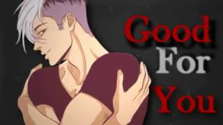 Good For You || Yuri & Yaoi | Valentines MEP #8
