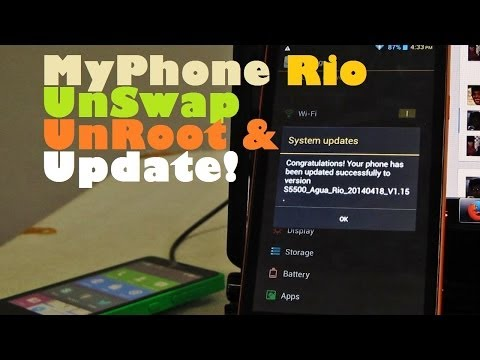 MyPhone Agua Rio Firmware Update Now Allows SD Installs (How To UnSwap, UnRoot, & Update Your Phone)