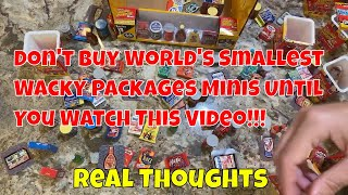 WATCH THIS  Before You Buy WACKY PACKAGES MINIS& World's Smallest Toys - HUGE Rant