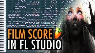 I Wrote an Original Film Score in FL Studio