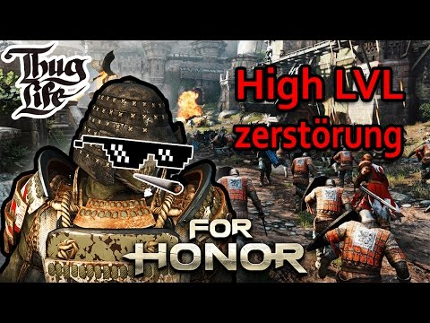 For Honor Gameplay German #22 - High LvL zerstörung - Lets Play For Honor