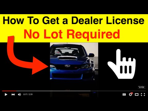 How To Get A Dealers License Without A Lot