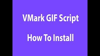 VMark GIF Videos Script How To Install Tutorial