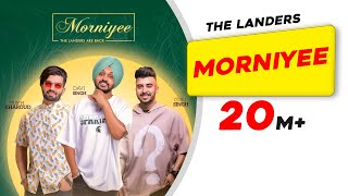 Morniyee | The Landers | The Kidd | King Ricky | Tdot | Latest Punjabi Songs 2019