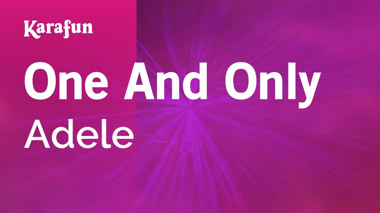 One And Only - Adele | Karaoke Version | KaraFun