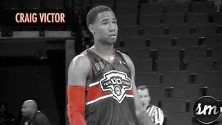 Craig Victor Highlights @ NBPA Top 100 Camp [Rivals #28 c/o 2014]