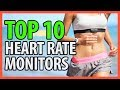 10 Best Heart Rate Monitors 2018