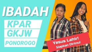 Yesus Lahir! Siapkan Dirimu!, Ibadah Kpar 29 Nov 2020, GKJW JEMAAT PONOROGO