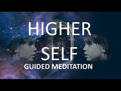 Guided meditation higher self and healing (2018)