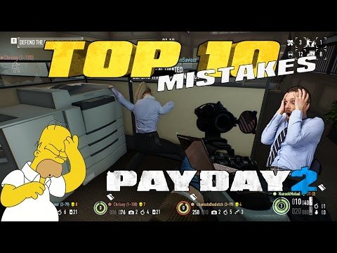 Top 10 Mistakes Beginners Make [Payday 2] (Update #91)
