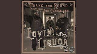 Lovin' Liquor
