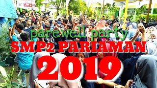 PAREWELL PARTY 2019_SMP2 PARIAMAN | DJ FANTASI| FANTASI PARIAMAN