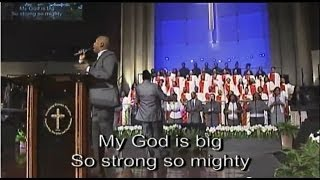"""My God is Big"" Chosen Generation w/ Anthony Brown"