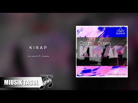 Ozlam - Kirap (ft. Dawn)