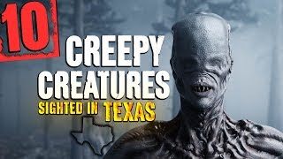 10 MYSTERIOUS Creatures Sighted in Texas - Darkness Prevails