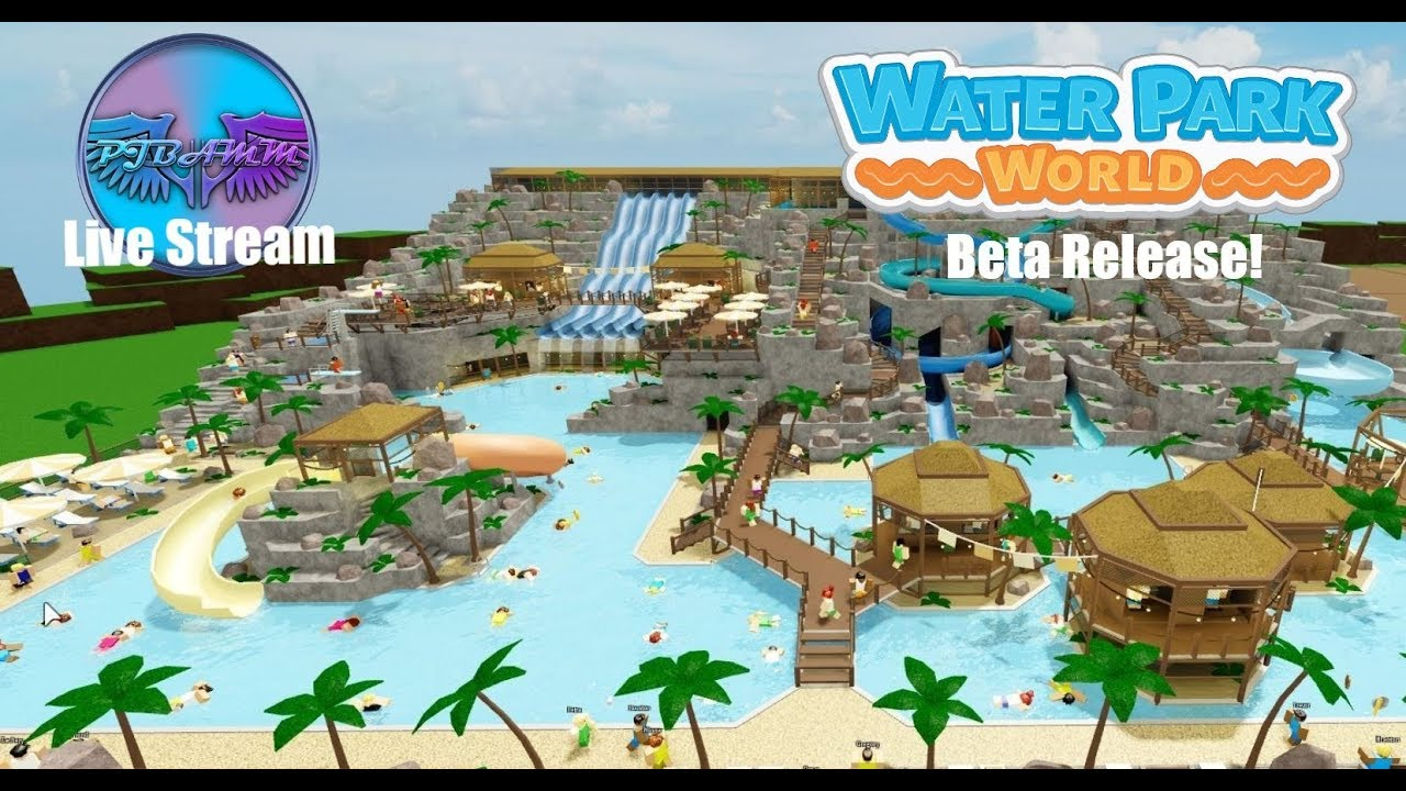 PJBAMM Live Stream: Water Park World Beta Release!