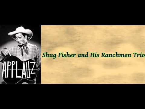 Take Me Back To My Boots And Saddle  Shug Fisher and His Ranchmen Trio