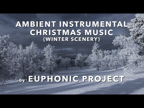 Ambient Instrumental Christmas Music with Winter Scenery mp3